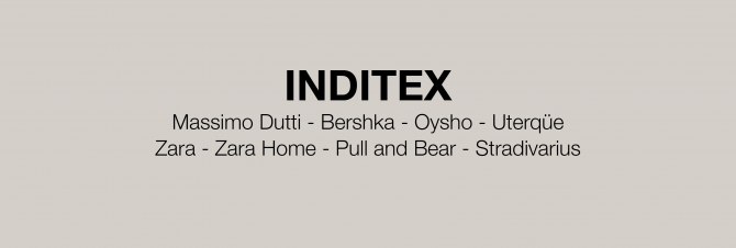 a979162a Inditex is on of the largest retail groups in the entire world and covers  brands like Zara, Massimo Dutti, Pull and Bear and Bershka.