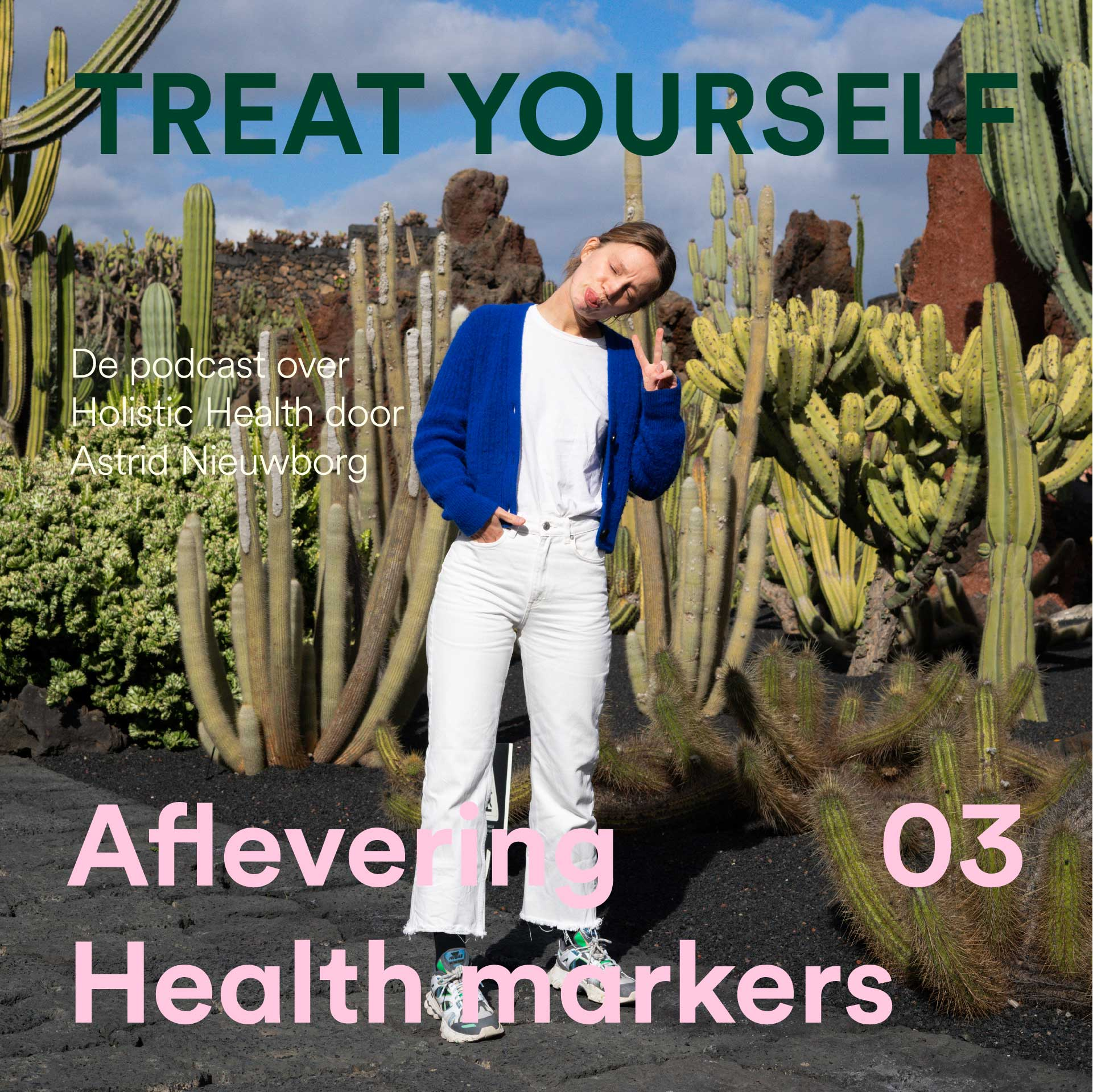 Astrid Nieuwborg, Podcast, Treat Yourself, holistic health